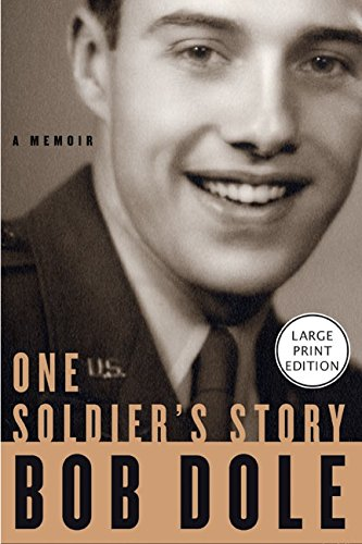 9780060787141: One Soldier's Story: A Memoir