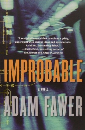 Improbable: A Novel: Adam Fawer