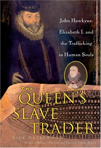 9780060787264: The Queen's Slave Trader
