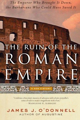 9780060787417: The Ruin of the Roman Empire: A New History