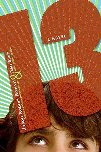9780060787493: 13: A Novel