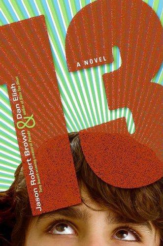 9780060787509: 13: A Novel