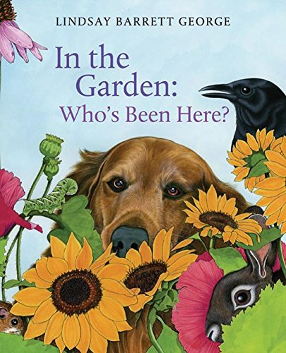 9780060787639: In the Garden: Who's Been Here?
