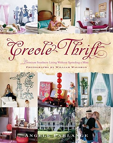 9780060788063: Creole Thrift: Premium Southern Living Without Spending a Mint