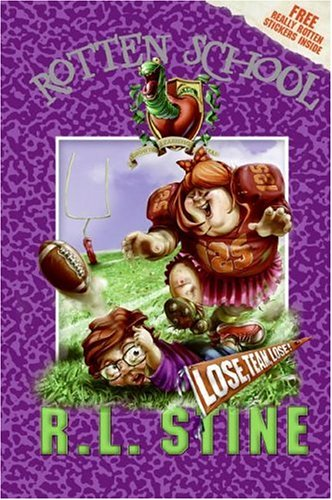 9780060788087: Lose, Team, Lose! [With Stickers] (Rotten School)