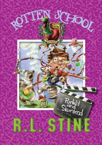 Punk'd and Skunked (Rotten School, No. 11) (0060788305) by R. L. Stine