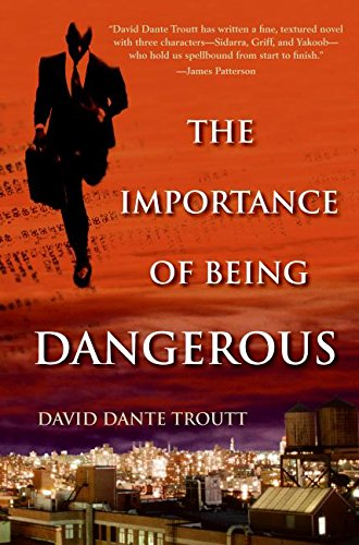 9780060789299: The Importance of Being Dangerous