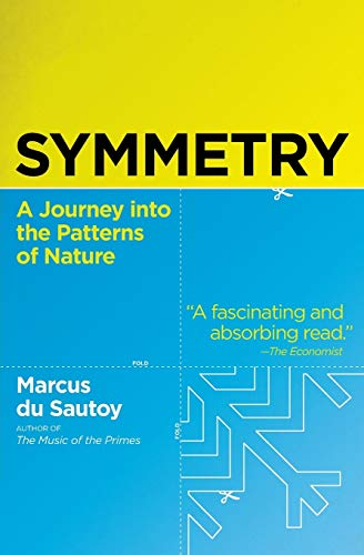 9780060789411: Symmetry: A Journey Into the Patterns of Nature