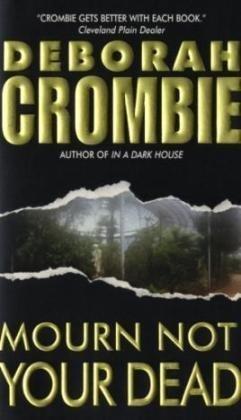 9780060789572: Mourn Not Your Dead (Duncan Kincaid/Gemma James Novels)