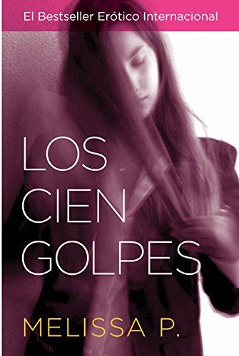 9780060789619: Los Cien Golpes