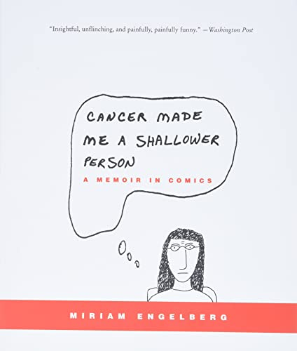 9780060789732: Cancer Made Me a Shallower Person: A Memoir in Comics