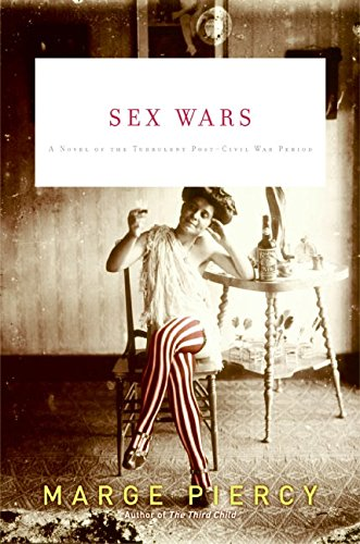 9780060789831: Sex Wars: A Novel of the Turbulent Post-Civil War Period