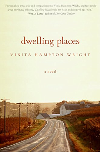 9780060790806: Dwelling Places: A Novel (Vinita Hampton Wright)