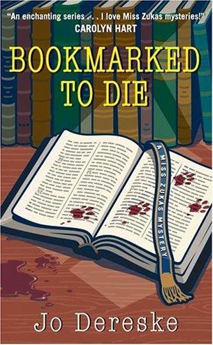 9780060790820: Bookmarked to Die (Miss Zukas Mysteries)