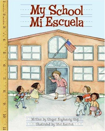 9780060791025: My School/Mi Escuela