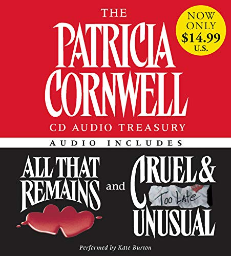 9780060791216: The Patricia Cornwell CD Audio Treasury Low Price: Contains All That Remains and Cruel and Unusual (Kay Scarpetta Series)