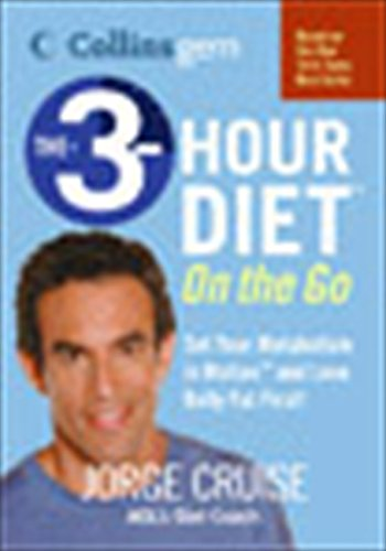 9780060793197: The 3-Hour Diet on the Go (Collins Gem)