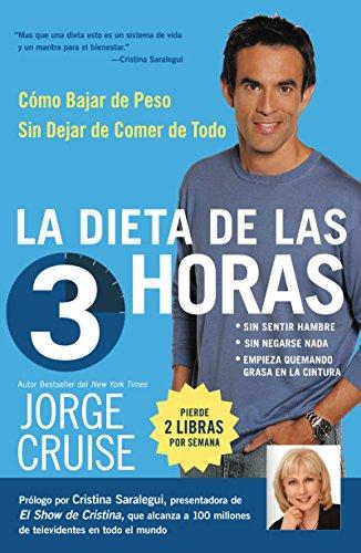 9780060793210: La Dieta de 3 Horas: Como Bajar de Peso Sin Dejar de Comer de Todo (Spanish Edition)