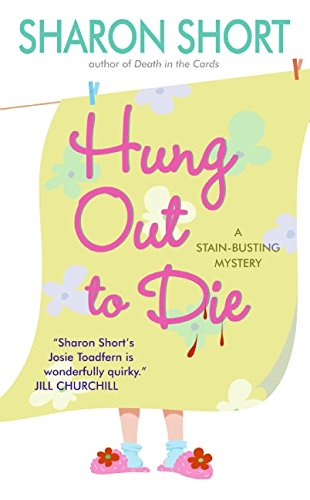 9780060793241: Hung Out to Die: A Stain-busting Mystery (Stain-Busting Mysteries)