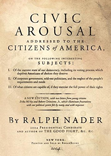 Civic Arousal (0060793252) by Ralph Nader