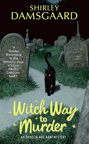 9780060793487: Witch Way to Murder (Ophelia & Abby Mysteries, No. 1)
