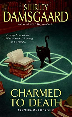 9780060793531: Charmed to Death (Ophelia & Abby Mysteries, No. 2)