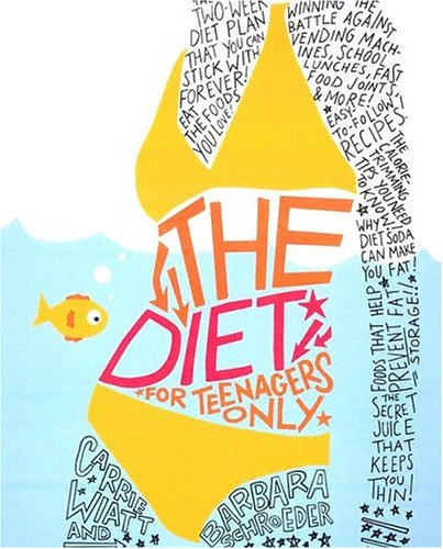 9780060793661: The Diet for Teenagers Only