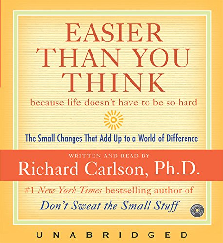 9780060794309: Easier Than You Think CD: Small Changes that Add Up to a World of Difference in Life