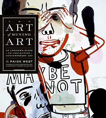 9780060794590: The Art of Buying Art: An Insider's Guide to Collecting Contemporary Art