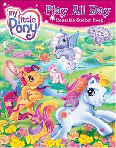 9780060794736: My Little Pony: Play All Day Reusable Sticker Book