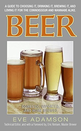 9780060796112: Beer: Domestic, Imported, and Home Brewed