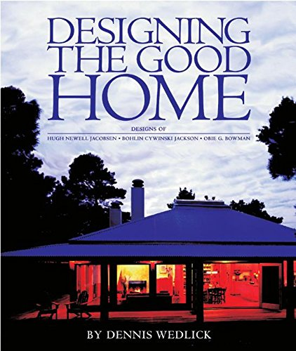 9780060797256: Designing the Good Home