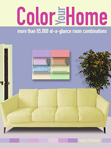 Color Your Home: More than 65,000 at-a-glance: Suzy Chiazzari