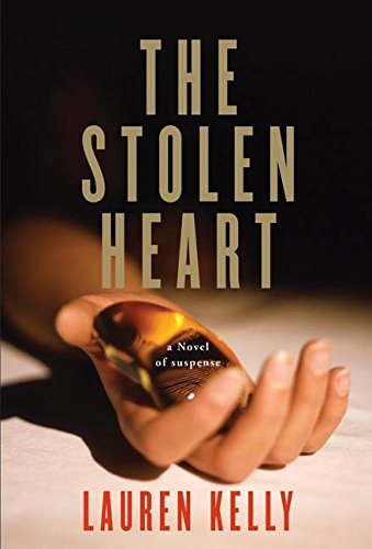 9780060797287: The Stolen Heart: A Novel of Suspense