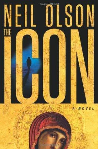 9780060797324: Neil Olson The Icon A Novel