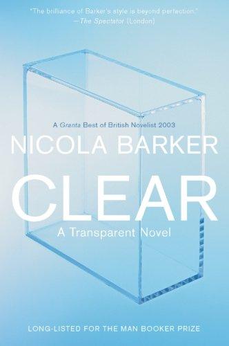 9780060797577: Clear: A Transparent Novel