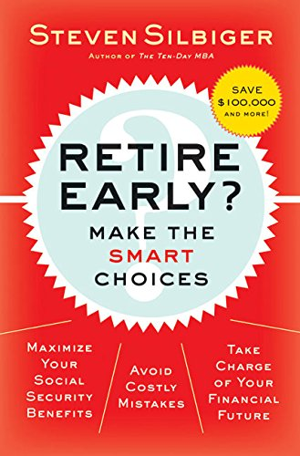 9780060798666: Retire Early?  Make the SMART Choices