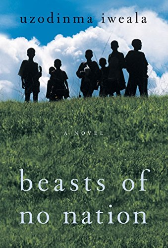 9780060798673: Beasts of No Nation: A Novel