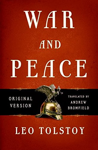 War and Peace Original Version: Tolstoy, Leo