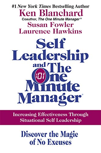 9780060799120: Self Leadership and the One Minute Manager: Increasing Effectiveness Through Situational Self Leadership