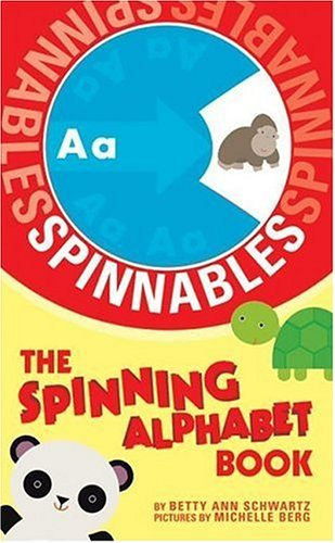9780060799731: Spinnables: The Spinning Alphabet Book