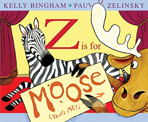 9780060799854: Z Is for Moose