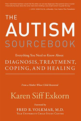 9780060799885: The Autism Sourcebook: Everything You Need to Know About Diagnosis, Treatment, Coping, and Healing