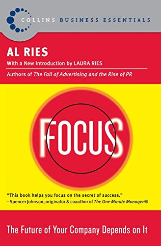 9780060799908: Focus: The Future of Your Company Depends on It (Collins Business Essentials)