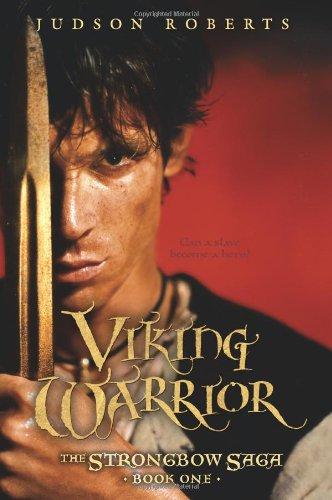 9780060799991: Viking Warrior (The Strongbow Saga, Book 1)
