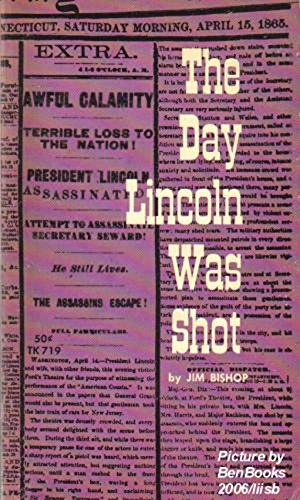 9780060800055: The Day Lincoln Was Shot