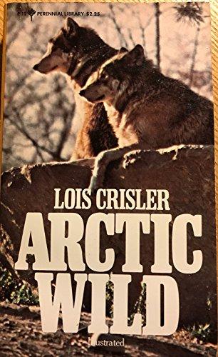 9780060800123: Arctic Wild