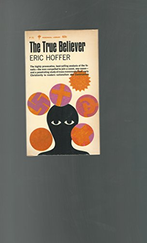 The True Believer: Hoffer, Eric