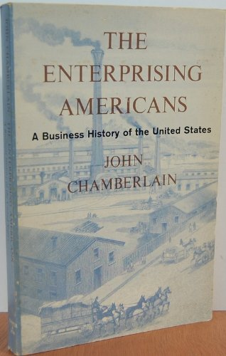 9780060801144: Enterprising Americans: Business History of the United States