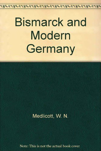 9780060801229: Bismarck and Modern Germany